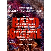 バンドスコア GLORIA/I'M GETTIN'BLUE song by ZIGGY