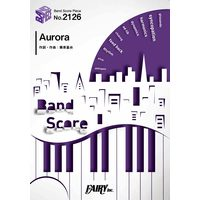 BP2126バンドスコアピース Aurora /BUMP OF CHICKEN
