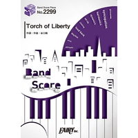 BP2299 バンドスコアピース Torch of Liberty/KANA-BOON