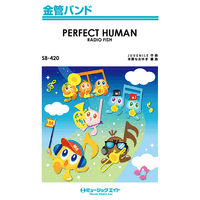 SB420 PERFECT HUMAN/RADIO FISH