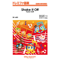 SK685 ドレミファ器楽 Shake It Off/Taylor Swift