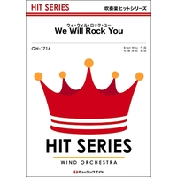 QH1716 ウィ・ウィル・ロック・ユー【We Will Rock You】/QUEEN