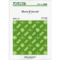 MAFL24 Best Friend/Kiroro フルート三重奏