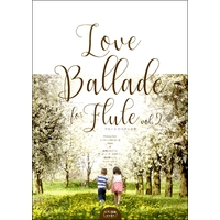 Love Ballade for Flute vol.2