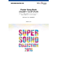 SUPER SOUND COLLECTION Foster Song Book(フォスター・ソング・ブック)