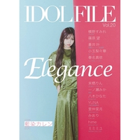 IDOL FILE Vol.20 ELEGANCE