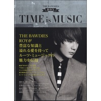 『TIME is MUSIC』 ROY THE BAWDIES