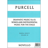Purcell Society Vol.20-Dramatic Music Part2:紙装版