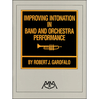 Improving Intonation in Band & Orchestra Performance