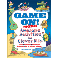Game On! MORE - Awesome Activities for Clever Kids