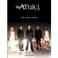 AMICI FOREVER: THE OPERA BAND