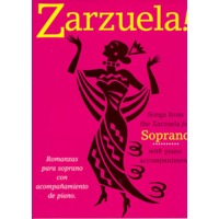 SONGS FROM THE ZARZUELA FOR SOPRANO