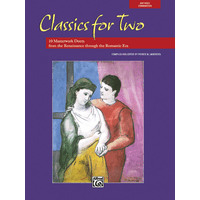 Classics for Two: 10 Masterwork Duets