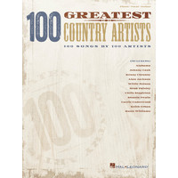 100 Greatest Country Artists: 100 Songs by 100 Artists