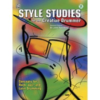 Style Studies for the Creative Drummer(改訂版)(CD付)