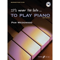 It's Never Too Late To Play Piano(新版)