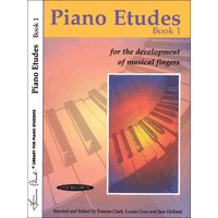 Piano Etudes for the Development of Musical Fingers 第1巻/Clark & Goss & Holland編