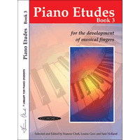 Piano Etudes for the Development of Musical Fingers 第3巻/Clark & Goss & Holland編