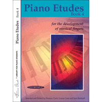 Piano Etudes for the Development of Musical Fingers 第4巻/Clark & Goss & Holland編