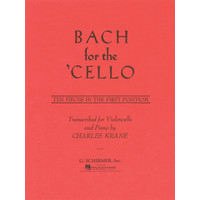 Bach for the Cello: 10 Easy Pieces in 1st Position/Krane編