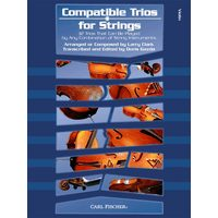 Compatible Trios for Strings: 様々な編成で弾ける32の三重奏曲: バイオリン・パート