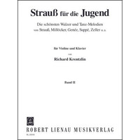 Strauss for Young People 第2巻/Krentzlin編: バイオリンとピアノ