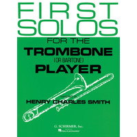 FIRST SOLOS FOR THE TROMBONE PLAYER