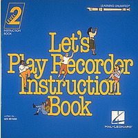 LET'S PLAY RECORDER: INSTRUCTION BOOK 2