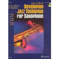 Developing Jazz Technique For Saxophone(Tenor)(mit CD)