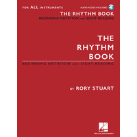 Rhythm Book, The: Beginning Notation and Sight-Reading for All Instruments
